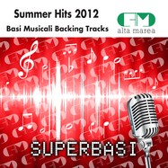 BASI MUSICALI SUMMER HITS 2012 (BACKING TRACKS ALTAMAREA)