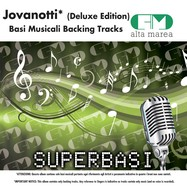 BASI MUSICALI: JOVANOTTI - DELUXE EDITION (BACKING TRACKS ALTAMAREA)